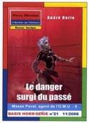 André Borie: Masas Pavel 05-Le Danger surgi du passé