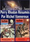 Michel Vannereux: Perry Rhodan Résumés-Cycle 1-01 à 09