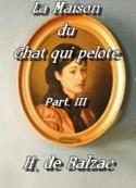 Honoré de Balzac: La Maison du Chat qui Pelote 3 eme Partie)