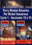 Michel Vannereux: Perry Rhodan Résumés-Cycle 1-10 à 19
