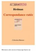 Birdman: Correspondance ratée