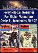 Michel Vannereux: Perry Rhodan Résumés-Cycle 1-20 à 29