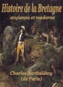 Charles Barthelemy: Histoire de la Bretagne