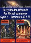 Michel Vannereux: Perry Rhodan Résumés-Cycle 1-30 à 39