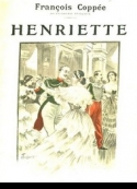 François Coppee: Henriette