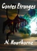 Nathaniel Hawthorne: Contes Etranges