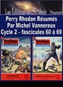 Michel Vannereux: Perry Rhodan Résumés-Cycle 2-60 à 69