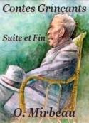 Octave Mirbeau: Contes Grinçants Suite et Fin