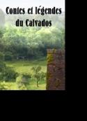 A. Madeleine: Contes et légendes du Calvados.Visions de chiens