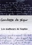 Comtesse de ségur: Les malheurs de Sophie