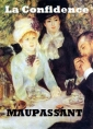 Guy de Maupassant: La Confidence version 2