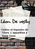 Léon De vesly: Contes et légendes de l'Eure. L'apparition à Saint Ouen