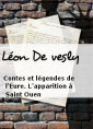 L�on De vesly: Contes et l�gendes de l'Eure. L'apparition � Saint Ouen