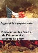 Assemblée constituante: Déclaration des Droits de l'Homme et du citoyen de 1789