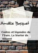 Amélie Bosquet: Contes et légendes de l'Eure. Le lévrier de Villeret
