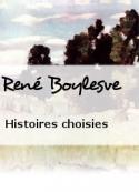 René Boylesve: Histoires choisies