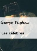 Georges Feydeau: Les célèbres
