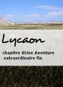 Lycaon: Une Aventure extraordinaire