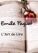 Emile Faguet: L'Art de Lire