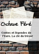 Octave Féré: Contes et légendes de l'Eure. La clé du trésor