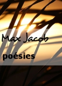 Max Jacob: poésies