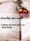 charles perrault: Contes de Perrault-Le chat botté