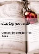 charles perrault: Contes de perrault-les fées