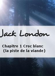 chapitre 1 croc blanc la piste de la viande
