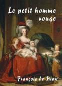 François De nion: Le petit homme rouge