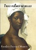 François tristan L hermite: trois poèmes de belles