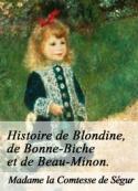 Comtesse de ségur: Histoire de Blondine, de Bonne-Biche et de Beau-minon