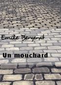 Emile Bergerat: Un mouchard