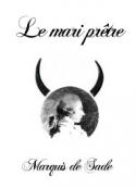 Marquis de Sade: Le mari prêtre