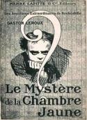 Gaston Leroux: Le mystère de la chambre jaune-version 2