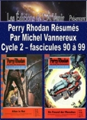 Michel Vannereux: Perry Rhodan R�sum�s-Cycle 2-90 � 99