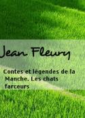 Jean Fleury: Contes et légendes de la Manche. Les chats farceurs