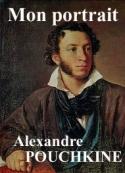 Alexandre Pouchkine: Mon portrait