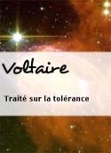 Voltaire: Traité sur la tolérance