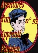 Arnould Galopin: Aventures d un Apprenti Parisien Episode 53