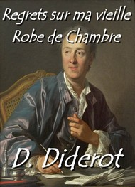Illustration: Regrets sur ma vieille Robe de Chambre - Denis Diderot