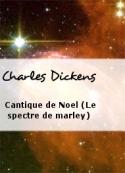 Charles Dickens: Cantique de Noel (Le spectre de marley)