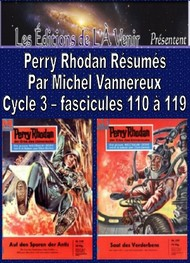 Illustration: Perry Rhodan Résumés-Cycle 3-110 à 119 - Michel Vannereux