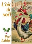 Paul Labbé: L'oie de Noël