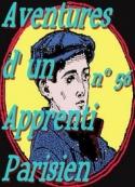 Arnould Galopin: Aventures d un Apprenti Parisien Episode 56