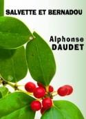 Alphonse Daudet: Salvette et Bernadou