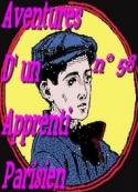 Arnould Galopin: Aventures d un Apprenti Parisien Episode 58