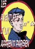 Arnould Galopin: Aventures d un Apprenti Parisien Episode 60