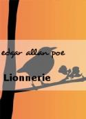 edgar allan poe: Lionnerie