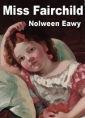 Nolween Eawy: Miss Fairchild