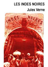 Jules Verne - Les Indes noires